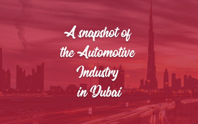 Snapshot of Automotive Industry in Dubai
