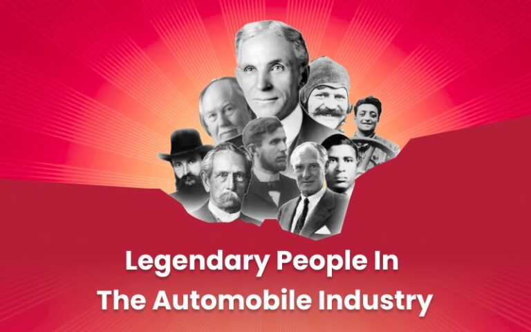 Legendary People In The Automobile Industry - Part 1